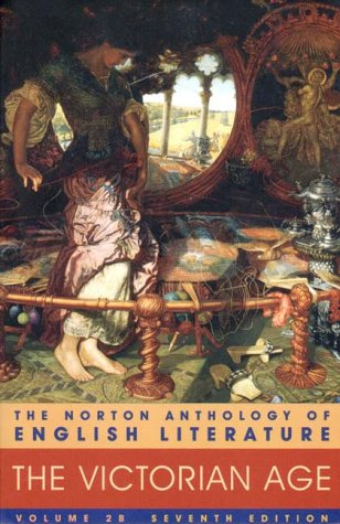 The Norton Anthology of English Literature: Victorian Age