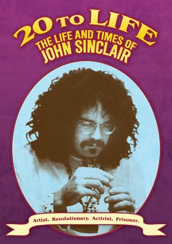 20 To Life - The Life And Times of John Sinclair [UK Import]