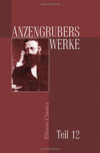 Anzengrubers Werke: Teil 12. Der Schandfleck