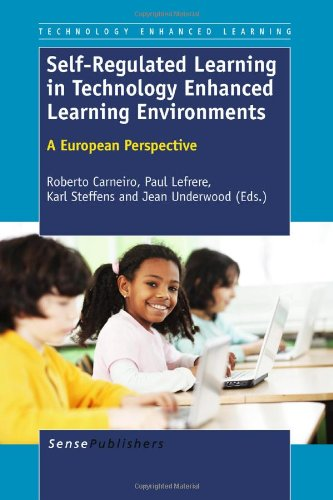 Self Regulated Learning In Technology Enhanced Learning Environments A European Perspective