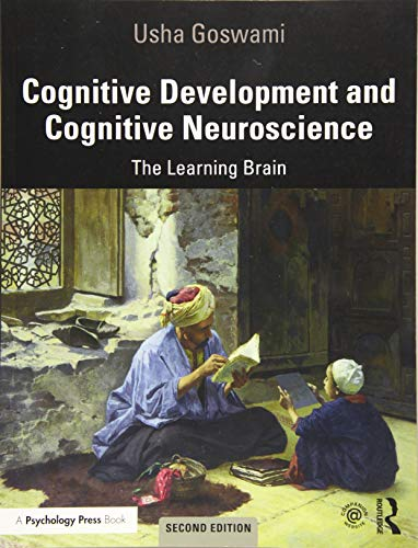 Cognitive Development and Cognitive Neuroscience: The Learning Brain