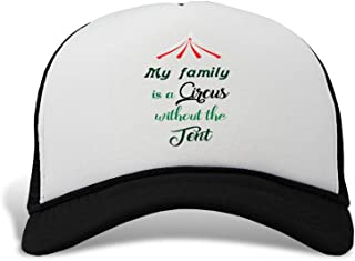 Trucker Hat My Family is a Circus Without The Tent Polyester Baseball Mesh Cap Snaps Black One Size
