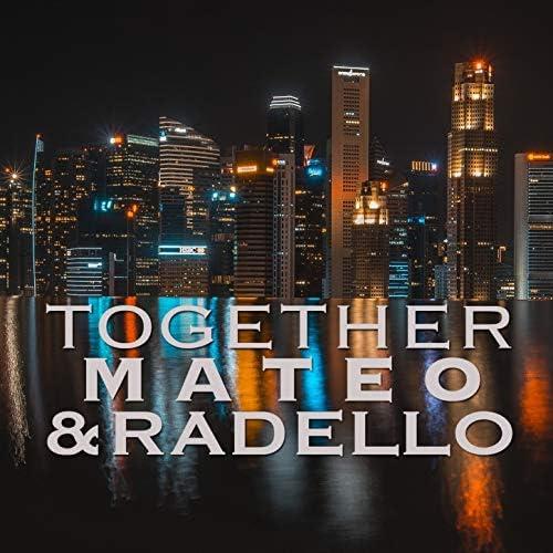 Mateo & Radello