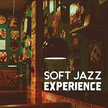 Soft Jazz Experience: Top Jazz Club Lounge, Relaxing & Smooth Rhythms for Evenings, Easy Listening