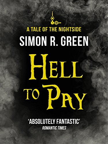 Hell to Pay: Nightside Book 7 (English Edition)