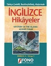 İngilizce Hikayeler - Adanın Esrarı: Türkçe Çevirili, Basitleştirilmiş, Alıştırmalı / Derece 2 - Kitap 1