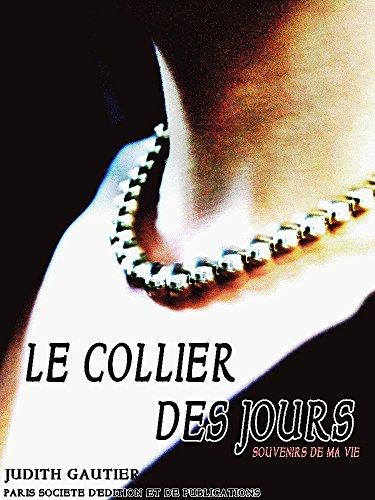 Le collier des jours: Souvenirs de ma vie