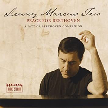 Peace for Beethoven: A Jazz of Beethoven Companion