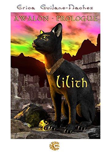 Couverture du livre Lilith: Awalon Prologue