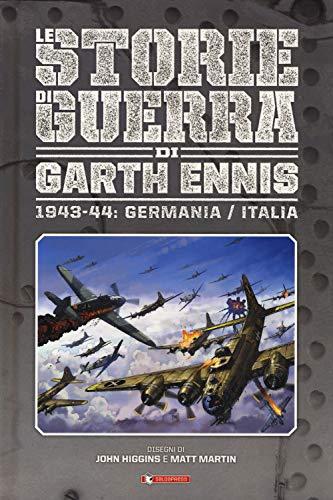 Storie di guerra. 1943-44: Germania/Italia (Vol. 4)