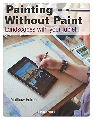 Painting Without Paint: Landscapes with your tablet