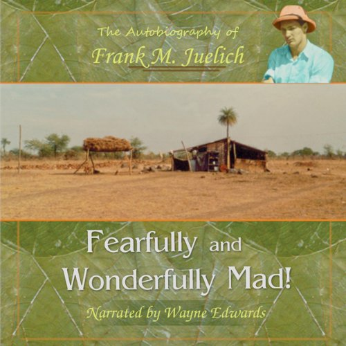 Fearfully and Wonderfully Mad audiobook cover art