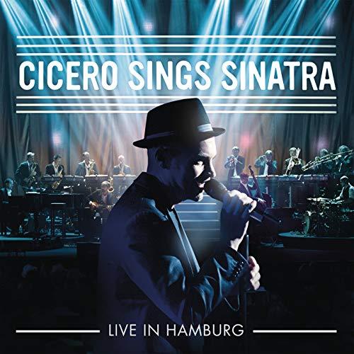 Cicero Sings Sinatra - Live in Hamburg