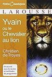 Yvain ou le Chevalier au lion by Chrétien de Troyes (2007-08-22) - Larousse - 22/08/2007