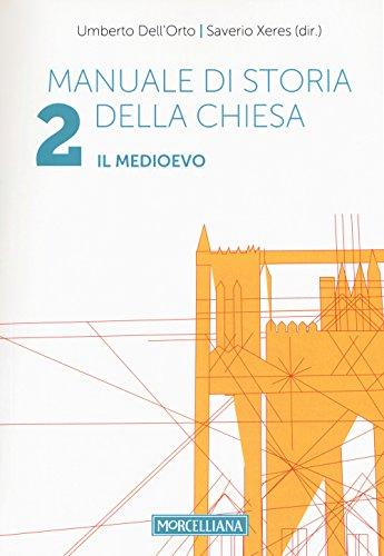 Manuale di storia della Chiesa (Vol. 2)