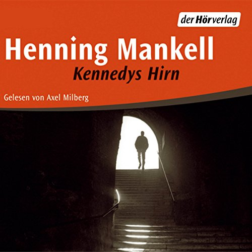 Kennedys Hirn audiobook cover art