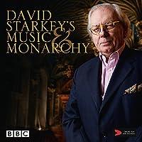 David Starkey's Music & Monarchy