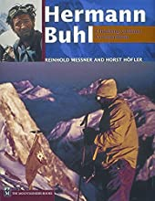 Hermann Buhl Climbing Without Compromise