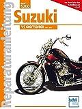 Suzuki VS 600/750/800 Intruder.: 1985-2000 // Reprint der 3. Auflage 2010