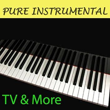 Pure Instrumental: TV & More
