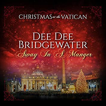 Away in a Manger (Christmas at The Vatican) (Live)
