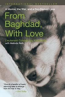 From Baghdad with Love: A Marine, The War, And A Dog Named Lava by Jay Kopelman (2008-06-03)