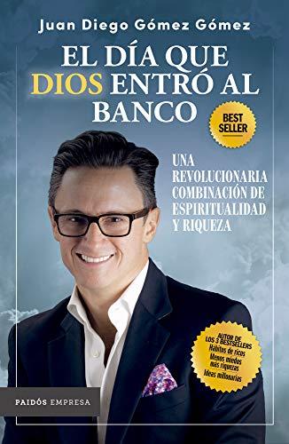 El día que Dios entró al banco (Empresa) de [Juan Diego Gómez Gómez]
