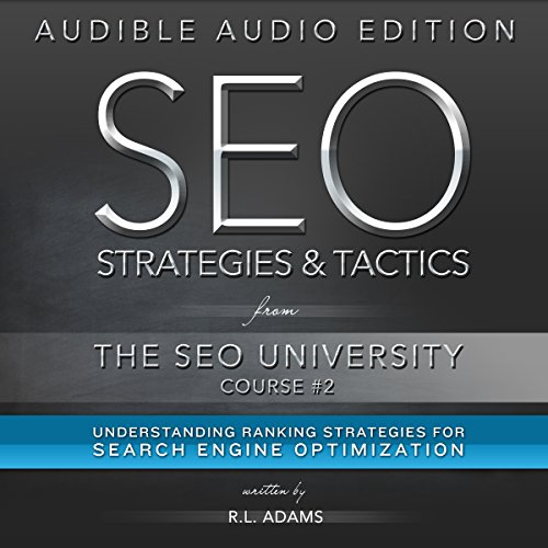 SEO Strategies & Tactics: Understanding Ranking Strategies for Search Engine Optimization audiobook cover art