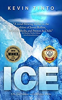 ICE: The Ice Trilogy Volume 1 by [Kevin Tinto]