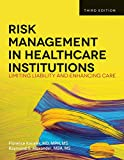 Risk Management in Health Care I...