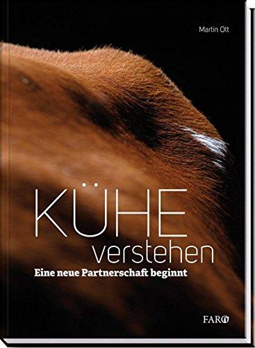 Kühe verstehen: Eine neue Partnerschaft beginnt