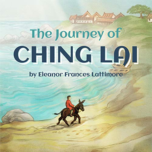 The Journey of Ching Lai audiobook cover art