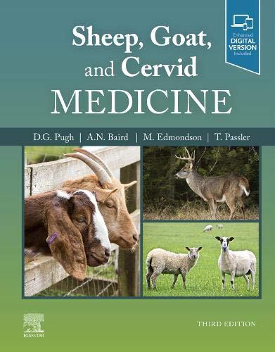Compare Textbook Prices for Sheep, Goat, and Cervid Medicine 3 Edition ISBN 9780323624633 by Pugh DVM  MS  MAG, D. G.,Baird DVM<br>MS<br>DACVS, N. (Nickie),Edmondson DVM  MS  DACT, Misty,Passler DVM  PhD  DACVIM, Thomas