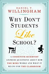 Why Don′t Students Like School?: A Cognitive Scientist Answers Questions About How the Mind Works and What It Means for the Classroom Digital download