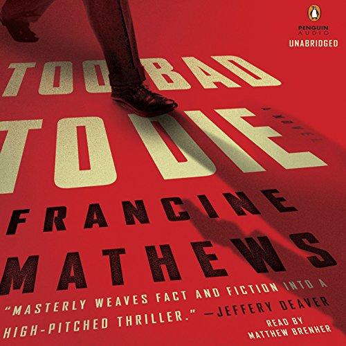 Too Bad to Die audiobook cover art