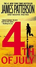 4th of July by Patterson, James, Paetro, Maxine [Warner Vision Books,2006] (Paperback)