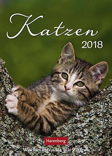 Katzen - Kalender 2018: Wochenkalender mit Zitaten
