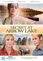 Secret at Arrow Lake [DVD]