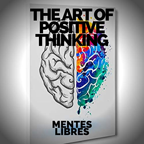 The Art of Positive Thinking cover art