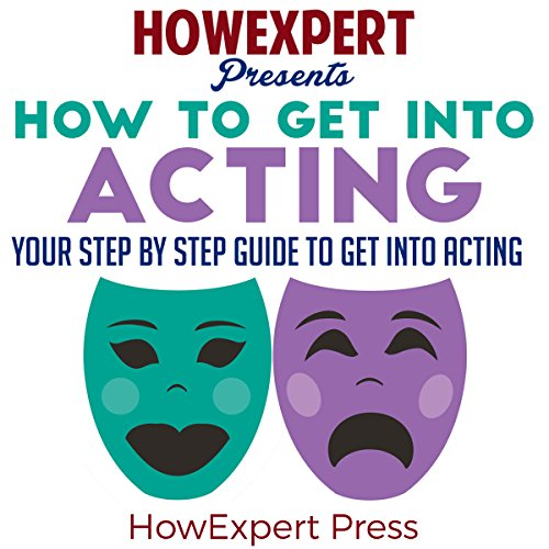How to Get into Acting audiobook cover art