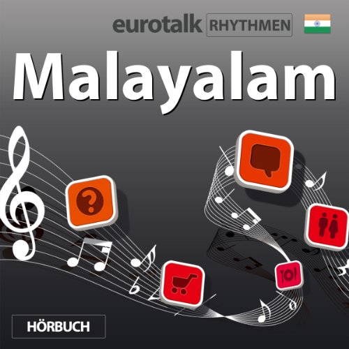 EuroTalk Rhythmen Malayalam                   Written by:                                                                                                                                 EuroTalk Ltd                               Narrated by:                                                                                                                                 Fleur Poad                      Length: 57 mins     Not rated yet     Overall 0.0