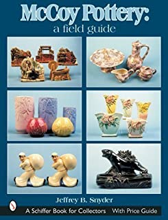 McCoy Pottery: A Field Guide (Schiffer Book for Collectors)
