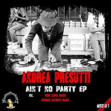 Ain't No Party EP