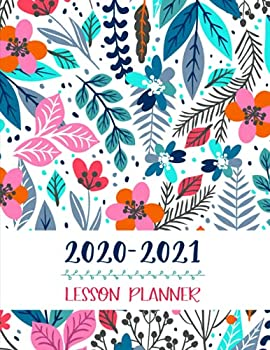 Lesson Planner  Teacher Agenda For Class Organization and Planning   Weekly and Monthly Academic Year  July - August    Blue Floral  2019-2020