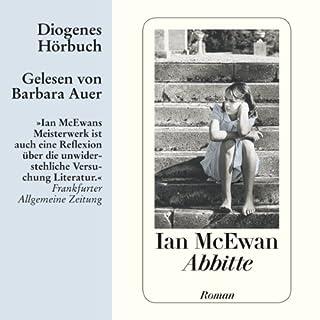 Abbitte                   Autor:                                                                                                                                 Ian McEwan                               Sprecher:                                                                                                                                 Barbara Auer                      Spieldauer: 7 Std. und 1 Min.     74 Bewertungen     Gesamt 4,4