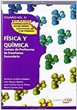 Cuerpo de Profesores de Enseñanza Secundaria. Física y Química. Temario Vol. IV.: 4 (Profesores Eso 2012 (cep)) - 9788468131580