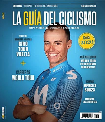 La Guía del Ciclismo - 2020. Otra Visión del Ciclismo Profesional