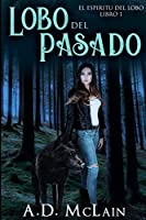 Lobo Del Pasado: Edición de Letra Grande