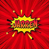 Jarren: Draw Your Own Comic Super Hero Adventures with this Personalized Vintage Theme Birthday Gift Pop Art Blank Comic Storyboard Book for Jarren | 150 pages with variety of templates