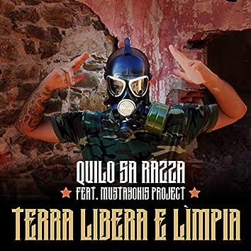 Terra libera e Lìmpia (feat. Mustayonis Project)